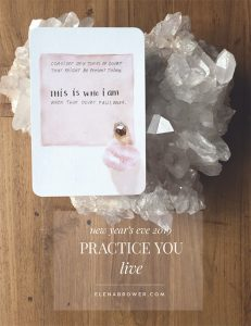 Practice You Live 2019 - Elena Brower